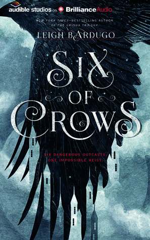 Six of Crows is the first book in a fantasy series by Leigh Bardugo.