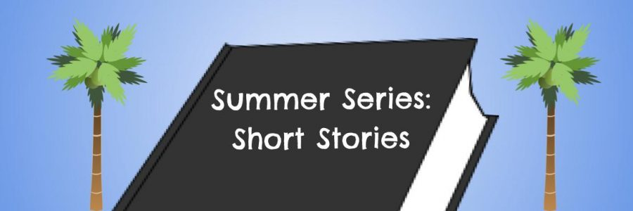 The+Summer+Series%3A+Short+Stories+features+the+creative+stories+of+our+Timberwolf+students%21+